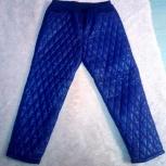 Очень тёплые зимние штаны, большой размер, Новосибирск